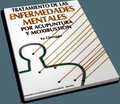 www.intercambiosvirtuales.org-Libro-Acupuntura.y.Moxibustion.en-Enfermedades.Mentales.-.Dr-Ye.Chenggu-Portada
