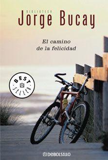 Audiolibro El Camino De La Felicidad Jorge Bucay