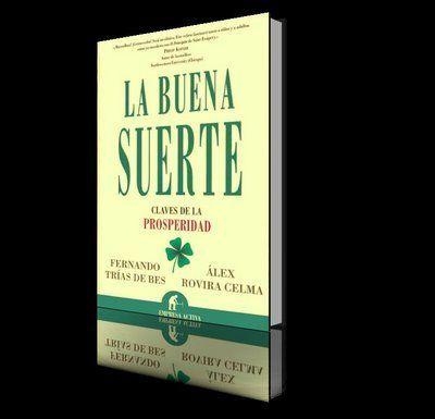 La buena suerte claves de la prosperidad libros - Para la buena suerte ...