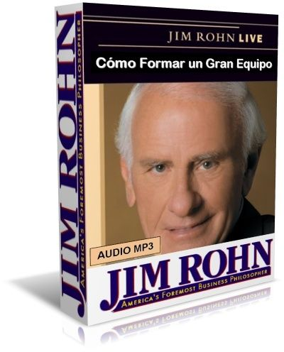 C-C3-B3mo-Formar-un-Gran-Equipo-Jim-Rohn