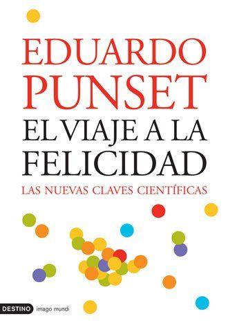 El-Viaje-a-la-Felicidad-de-Eduardo-Punset
