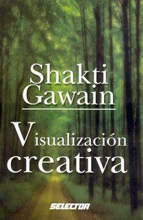 Shakti-Gawain-Visualizaci-C3-B3n-Creativa