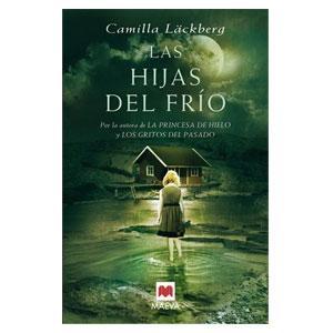 las_hijas_del_frio_de_camila_lackberg