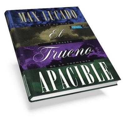 El-Trueno-Apacible-25E2-2580-2593-Max-Lucado