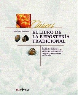 El-libro-de-la-Reposteria-Tradicional-25E2-2580-2593-Jes-25C3-25BAs-25C3-2581vila-Granados