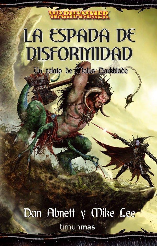 Serie-Warhammer.-04-25E2-2580-2593-La-espada-de-disformidad-25E2-2580-2593-Dan-Abnett-25E2-2580-2593-Mike-Lee