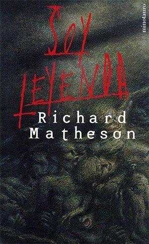 Soy-leyenda-25E2-2580-2593-Richard-Matheson