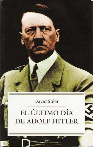 El-25C3-25BAltimo-d-25C3-25ADa-de-Adolf-Hitler-25E2-2580-2593-David-Solar