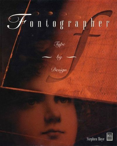 Fontographer-Type-by-Design-de-Stephen-Moye