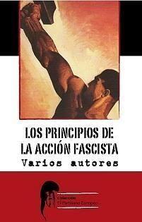Los-principios-de-la-acci-25C3-25B3n-fascista