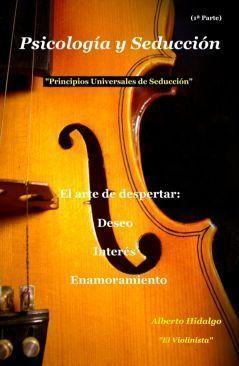 Psicolog-25C3-25ADa-y-seducci-25C3-25B3n-25E2-2580-2593-Alberto-Hidalgo