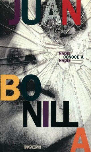 Nadie-Conoce-a-Nadie.-Libro-de-Juan-Bonilla