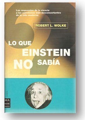 Lo-que-Einstein-no-sab-C3-ADa-de-Robert-L.-Wolke