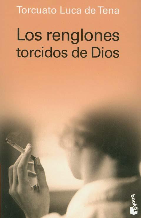 Los-renglones-torcidos-de-Dios-Torcuato-Luca-de-Tena