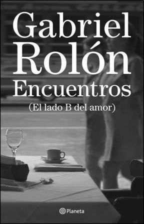 gabriel-rolon-encuentros-el-lado-b-del-amor_MLA-O-3177304091_092012