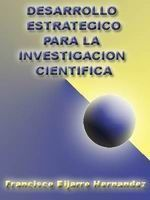 Desarrollo-Estrategico-Para-La-Investigacion-Cientifica