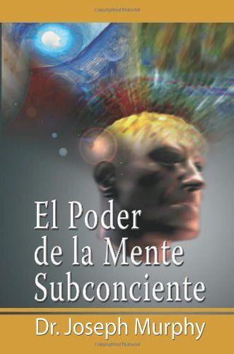 El-poder-de-la-Mente-Subconsciente
