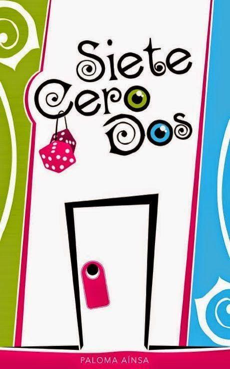 unademagiaporfavor-ebook-libro-Siete-Cero-Dos-Paloma-Ainsa-portada
