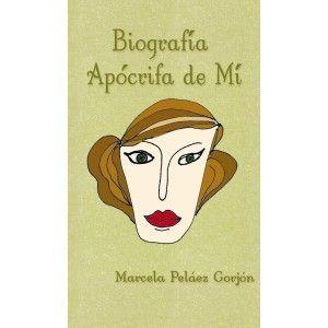 Biografía Apócrifa de Mí