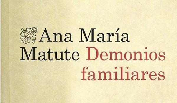 Demonios Familiares, Libro de Ana María Matute