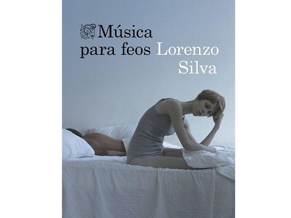 Música Para Feos, escrito por Lorenzo Silva