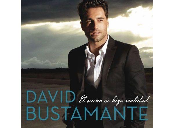 David Bustamante, El Sueño se Hizo Realidad