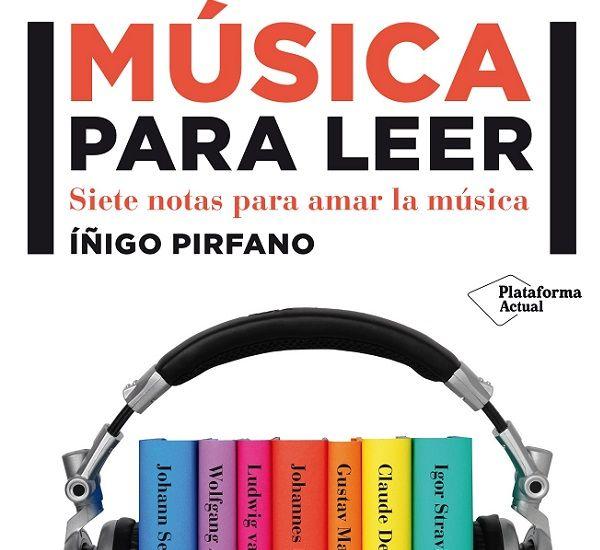 Música para Leer de Íñigo Pirfano
