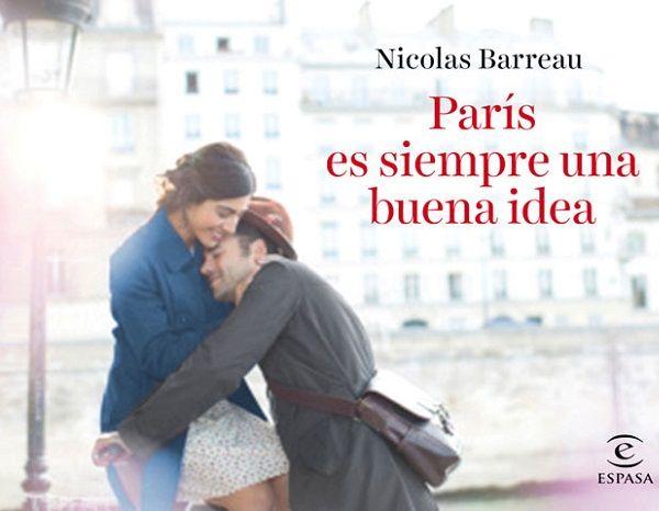 París Es Siempre una Buena Idea
