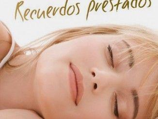 Recuerdos Prestados, Novela Romántica para San Valentín