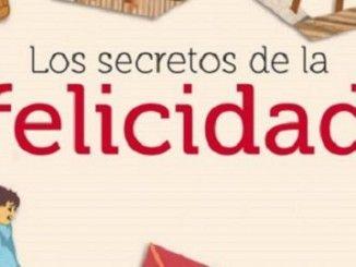Secretos de Felicidad de Luis Rojas Marcos