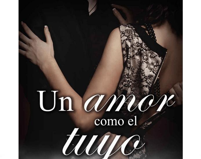 Un Amor como el Tuyo, Novela Romántica y Policiaca