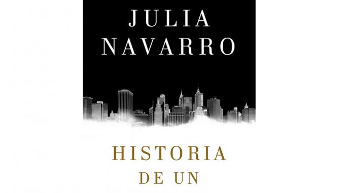 Historia de un Canalla, El Nuevo Libro de Julia Navarro