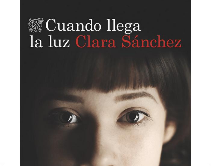 Cuando Llega la Luz, Novela de Clara Sánchez