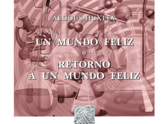 Un mundo feliz, libro de Aldous Huxley