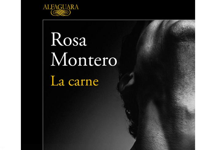 La Carne, Novela Magistral de Rosa Montero