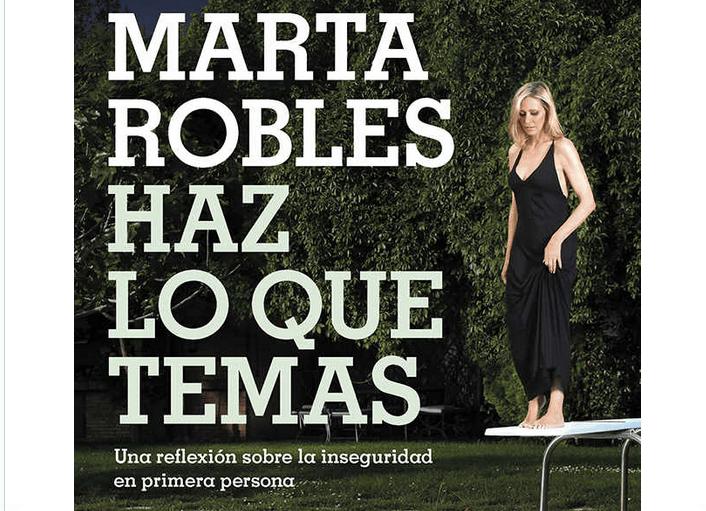 Marta Robles publica el Libro, Haz lo Que Temas
