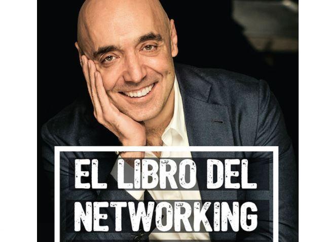 El Libro del Networking, Claves para el Éxito