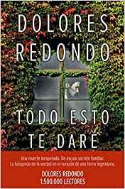 Libro Todo esto te dare, Dolores Redondo