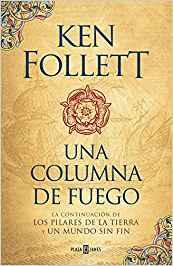 Libro Una columna de fuego, Ken Follet