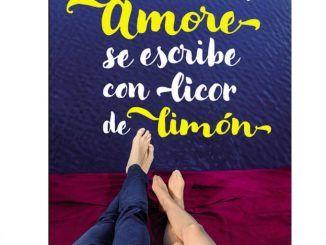 Amor se Escribe con Licor de Limón, de Olivia Ardey