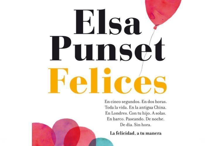 Felices, nuevo libro de Elsa Punset