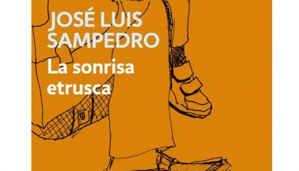 La Sonrisa Etrusca, un Canto a la Vida de José Luis Sampedro