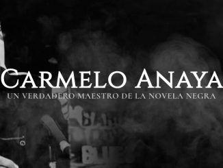 Carmelo Anaya - maestro de la novela negra